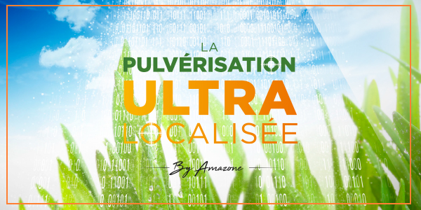 pulverisation_ultra_localisee_amazone